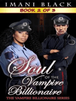 Soul of the Vampire Billionaire 2 (Soul of the Vampire Billionaire (The Vampire Billionaire Romance Series 3), #2)