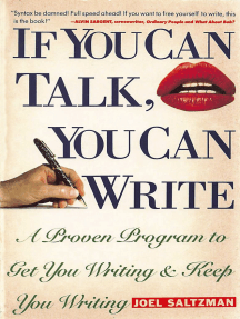 If You Can Talk, You Can Write: A Proven Program to Get You Writing & Keep You Writing