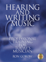 Hearing and Writing Music: Professional Training for Today's Musician