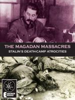 The Magadan Massacres