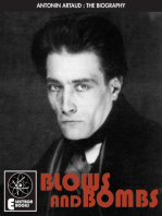 ARTAUD: BLOWS AND BOMBS: The Biography Of Antonin Artaud