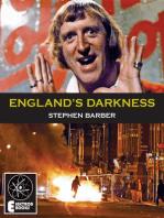 ENGLAND'S DARKNESS