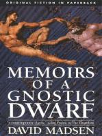 Memoirs of a Gnostic Dwarf