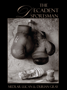 The Decadent Sportsman