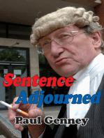 Sentence Adjourned