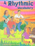 A Rhythmic Vocabulary