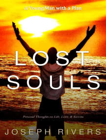 Lost Souls: Personal Thoughts on Life, Love, & Success
