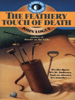 The Feathery Touch of Death