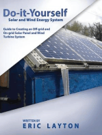 Do-it-Yourself Solar and Wind Energy System: DIY Off-grid and On-grid Solar Panel and Wind Turbine System
