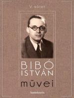 Bibó István művei V. kötet
