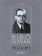 Bibó István művei I. kötet