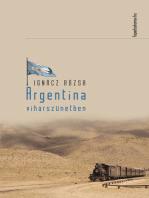 Argentína viharszünetben