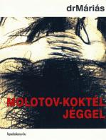 Molotov-koktél jéggel