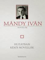Huzatban - Késői novellák