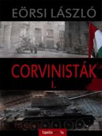 Corvinisták I. kötet