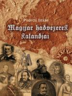 Magyar hadvezérek kalandjai