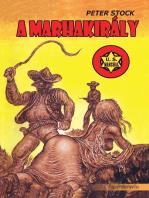A marhakirály