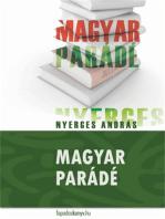 Magyar parádé