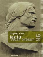 Így élt Dózsa György
