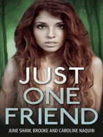 Just One Friend