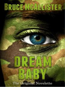 Dream Baby - The Original Novelette