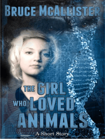 The Girl Who Loved Animals - A Short Story
