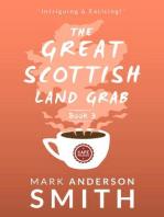 The Great Scottish Land Grab Book 3