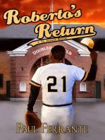 Roberto's Return