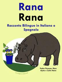 Racconto Bilingue in Spagnolo e Italiano: Rana