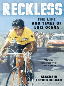 Reckless: The Life and Times of Luis Ocana