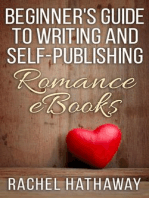 Beginner's Guide to Writing and Self-Publishing Romance eBooks (New Romance Writer Series)