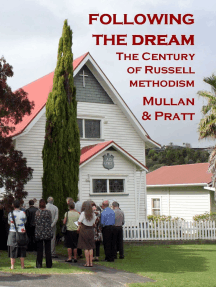 Following the Dream: The Century of Russell Methodism