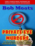 Private Eye Murders (Jim Richards Murder Novels, #34)