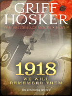 1918 We Will Remember Them