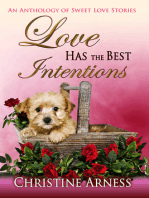 Love Has the Best Intentions