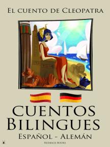 Cuentos Bilingues - El cuento de Cleopatra (Español - Alemán)