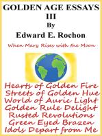 Golden Age Essays III