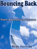 Bouncing Back From Adversity to Success