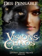 Visions of Chaos