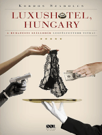 Luxushotel, Hungary