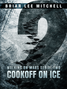 Cookoff on Ice: From the Journals of Samantha Bloodworth (Walking on Mars Serial 2)