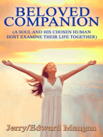 Beloved Companion (A Soul and His Chosen Human Host Examine Their Life Together)