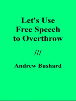 Let's Use Free Speech to Overthrow