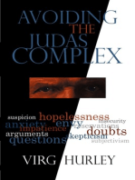 Avoiding the Judas Complex