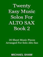 Twenty Easy Music Solos For Alto Sax Book 2