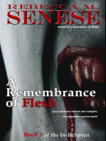 A Remembrance of Flesh