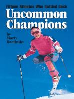 Uncommon Champions