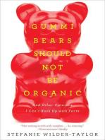 Gummi Bears Should Not Be Organic