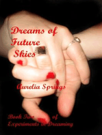 Dreams of Future Skies (Experiments in Dreaming, #2)