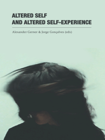 Altered Self and Altered Self-Experience